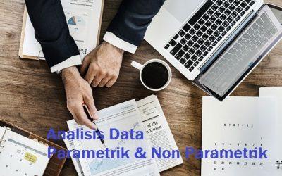 Analisis Data Parametrik dan Non Parametrik